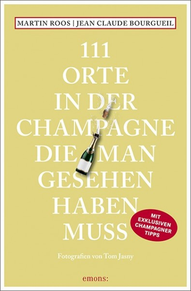 Book 111 must-see places in Champagne