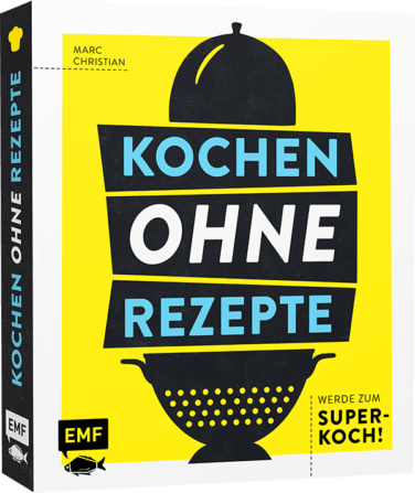 Buch KOCHEN OHNE REZEPTE